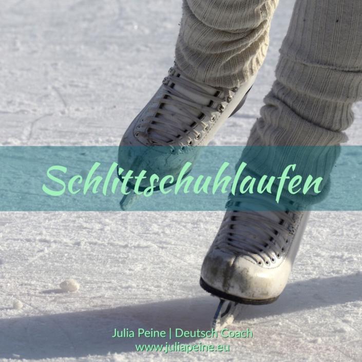 Schlittschuhlaufen | De mooiste Duitse woorden | Julia Peine Deutsch Coach | Utrecht | Leidsche Rijn
