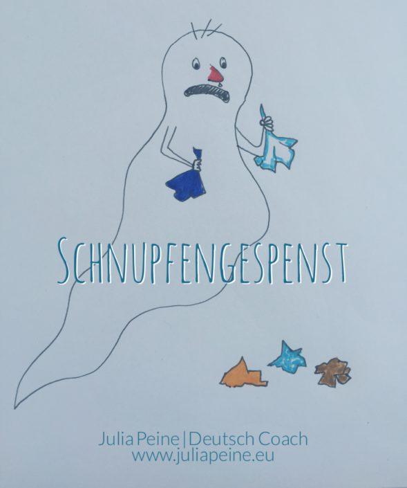 Schnupfengespenst | De mooiste Duitse woorden | Julia Peine Deutsch Coach | Utrecht | Leidsche Rijn