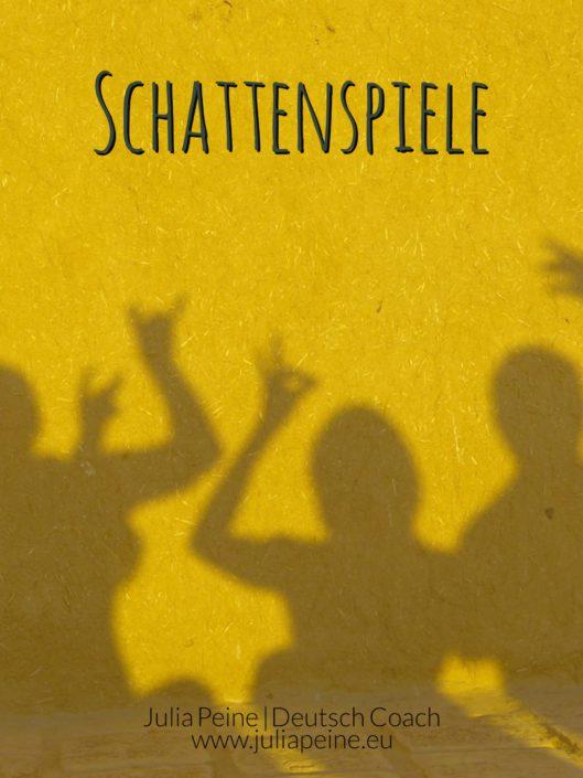 Schattenspiel | De mooiste Duitse woorden | Julia Peine Deutsch Coach | Utrecht | Leidsche Rijn