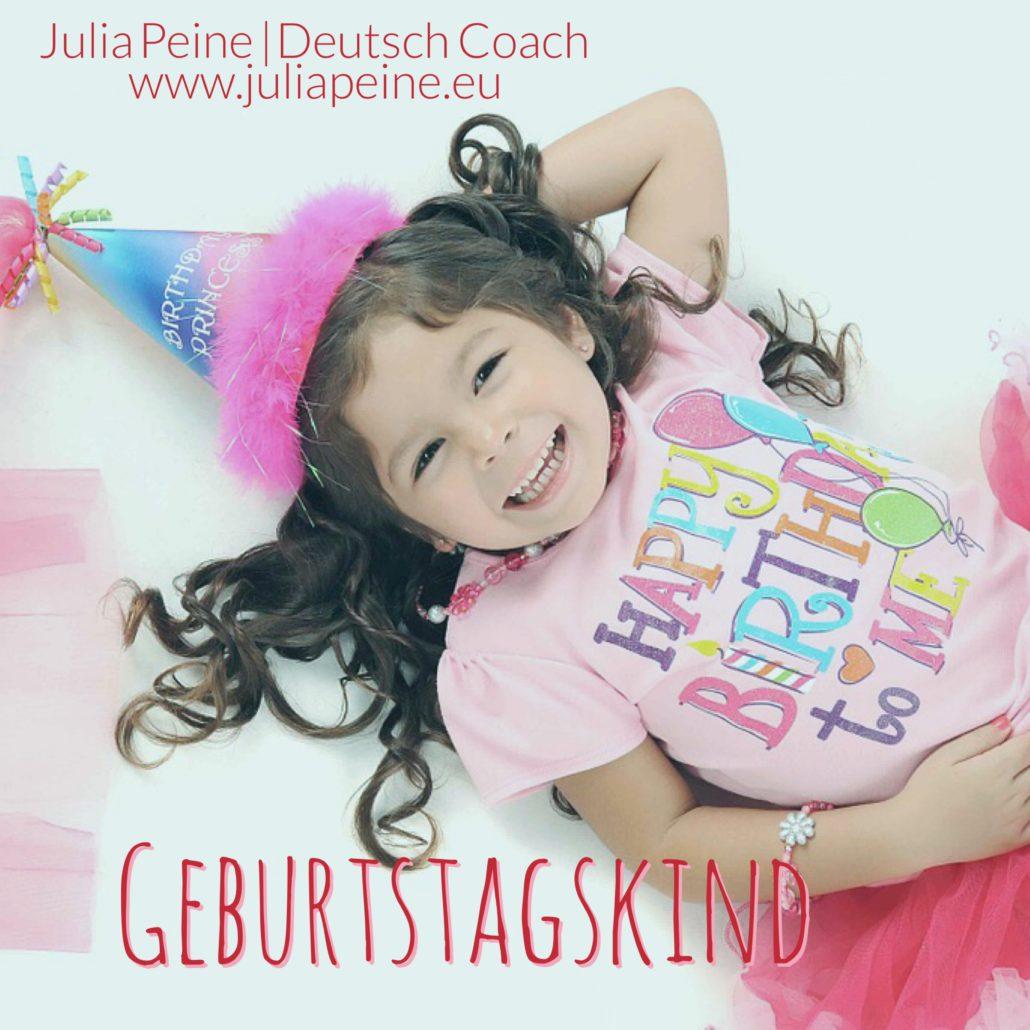 Geburtstagskind | De mooiste Duitse woorden | Julia Peine Deutsch Coach | Utrecht | Leidsche Rijn