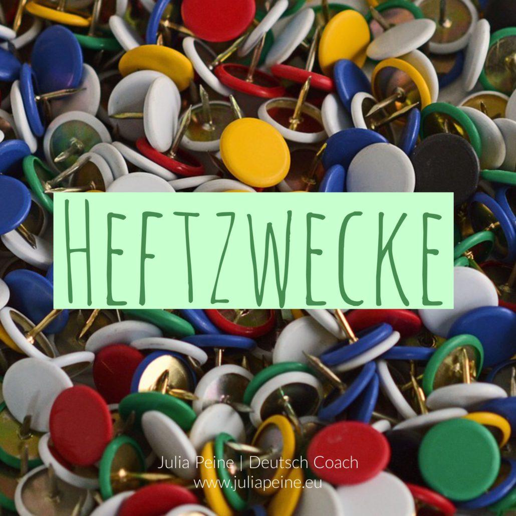 Heftzwecke | De mooiste Duitse woorden | Julia Peine Deutsch Coach | Utrecht | Leidsche Rijn