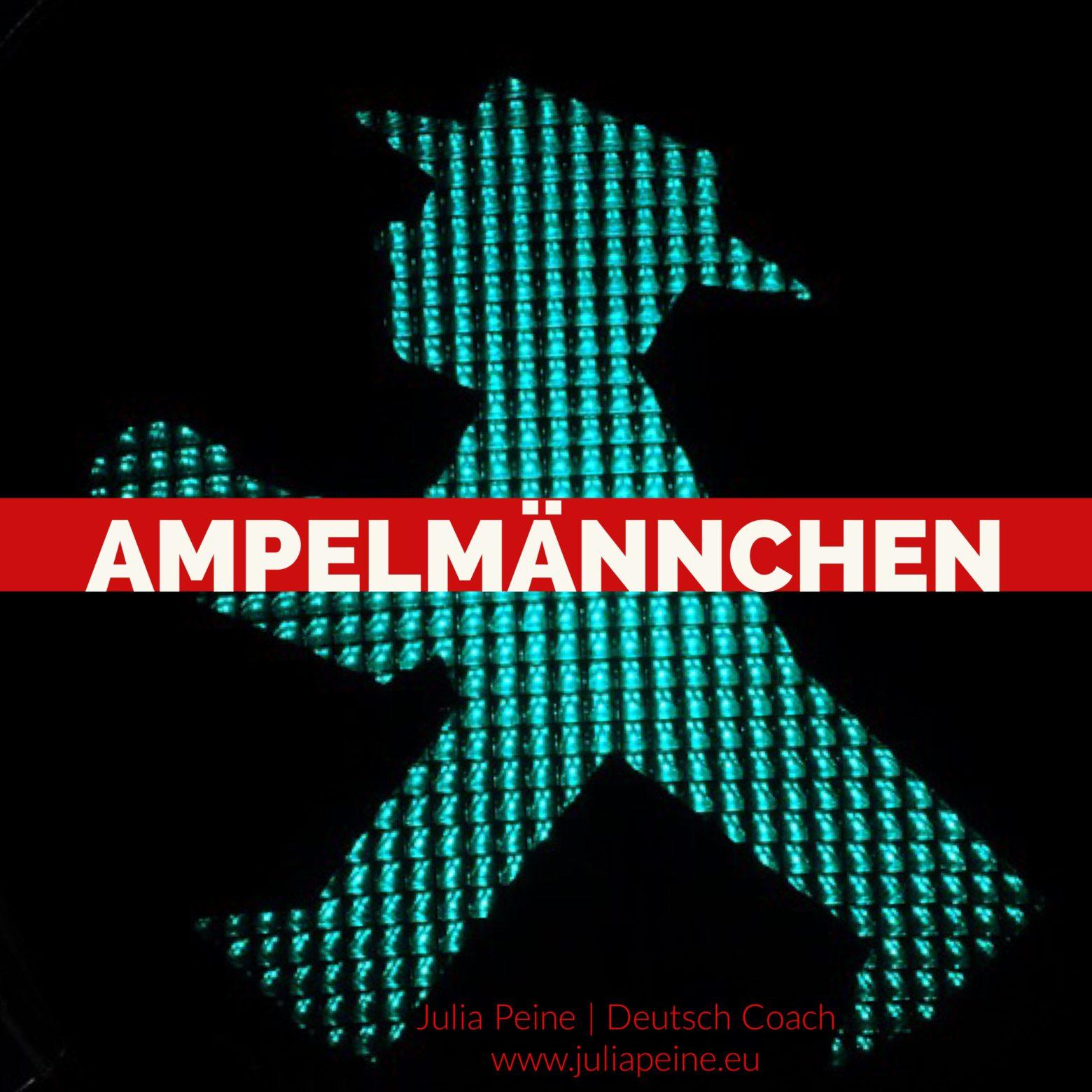 Ampelmännchen | De mooiste Duitse woorden | Julia Peine Deutsch Coach | Utrecht | Leidsche Rijn
