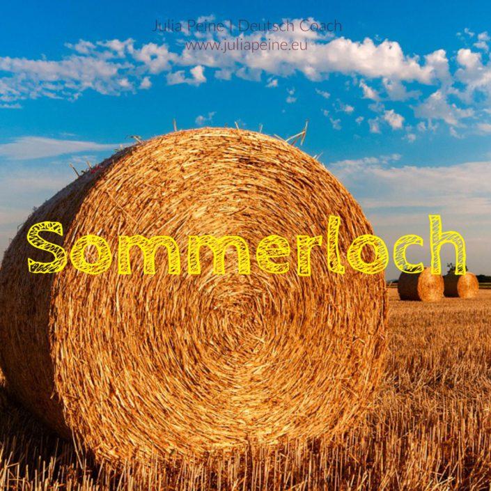 Sommerloch | De mooiste Duitse woorden | Julia Peine Deutsch Coach | Utrecht | Leidsche Rijn