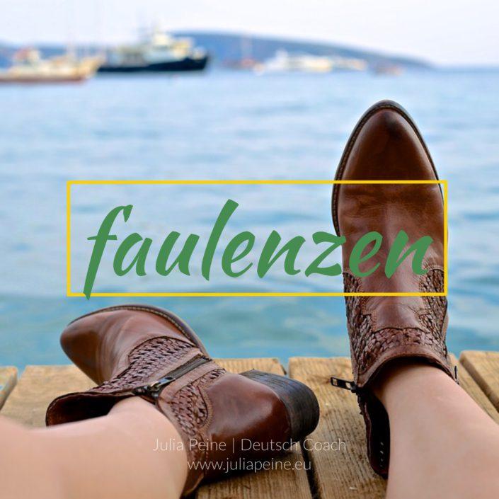 faulenzen | De mooiste Duitse woorden | Julia Peine Deutsch Coach | Utrecht | Leidsche Rijn