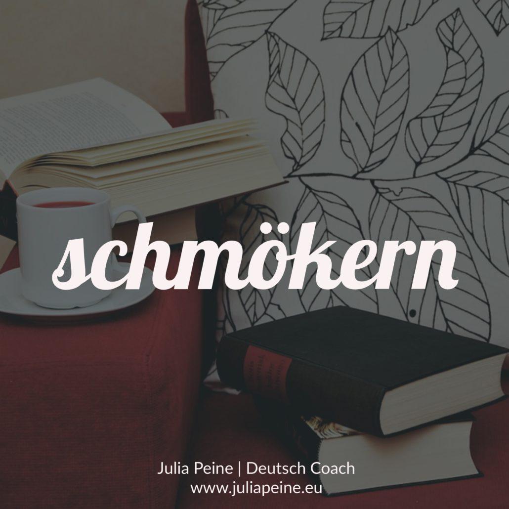 schmökern | De mooiste Duitse woorden | Julia Peine Deutsch Coach | Utrecht | Leidsche Rijn