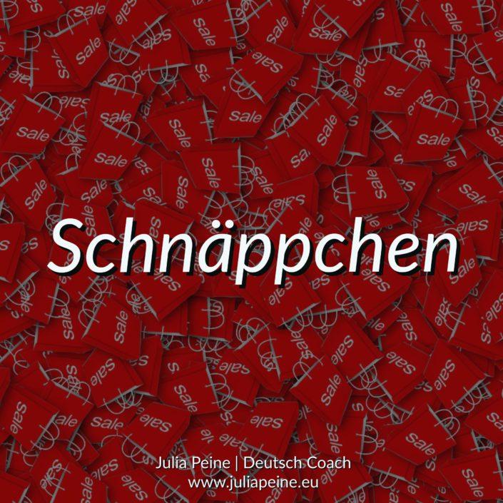 Schnäppchen | De mooiste Duitse woorden | Julia Peine Deutsch Coach | Utrecht | Leidsche Rijn