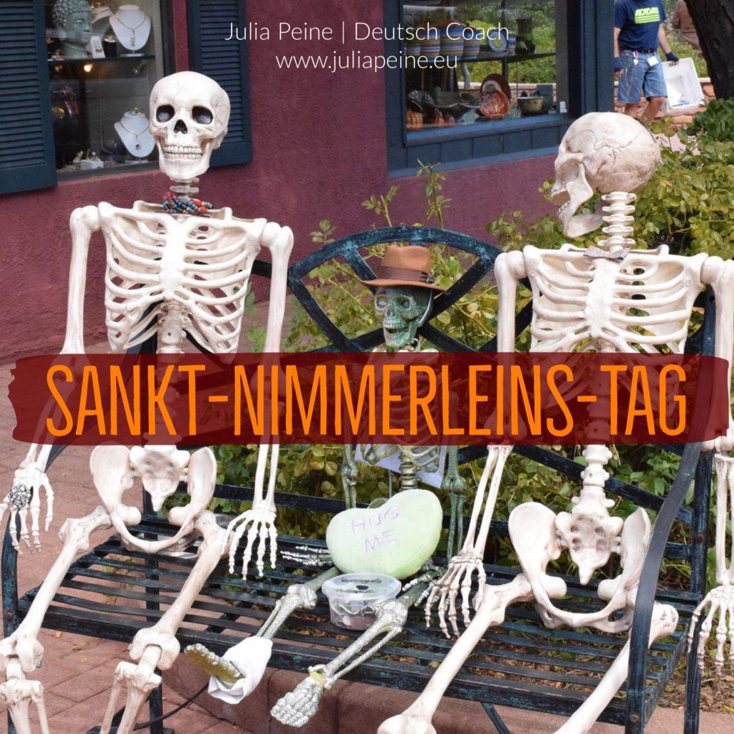 Sankt-Nimmerleins-Tag | De mooiste Duitse woorden | Julia Peine Deutsch Coach | Utrecht | Leidsche Rijn