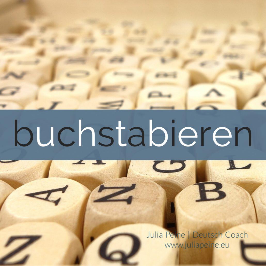 buchstabieren | De mooiste Duitse woorden | Julia Peine Deutsch Coach | Utrecht | Leidsche Rijn