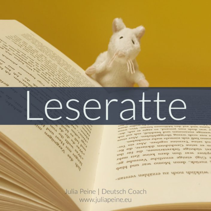 Leseratte | De mooiste Duitse woorden | Julia Peine Deutsch Coach | Utrecht | Leidsche Rijn